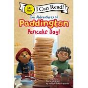 The Adventures of Paddington: Pancake Day!, Hardcover/Alyssa Satin Capucilli