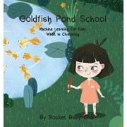 Goldfish Pond School: Machine Learning For Kids: Clustering, Hardcover/Rocket Baby Club