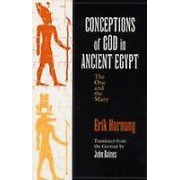 Conceptions of God in Ancient Egypt by Erik Hornung & John Baines