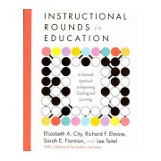 Instructional Rounds in Education - a Network Approach to Improving Teaching and Learning (City Dr Elizabeth A)(Paperback) (9781934742167)