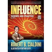 Influence: Science and Practice: The Comic, Paperback/Robert Cialdini