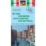 Christian Winkler - Mit dem Wohnmobil nach Venetien und ins Friaul - Preis vom 11.08.2020 04:46:55 h