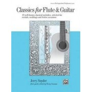 Alfred Publishing Co., Inc. Classics for Flute & Guitar: 19 Well-Known Classical Melodies, Selected for Recitals, Weddings, and Festive Occasions