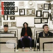 Video Delta Cosmic Rough Riders - Stars Look Different From Down Here - CD