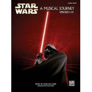 Varios Autores Star Wars: A Musical Journey (Music From Episodes I VI) Piano Solos