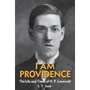 I Am Providence: The Life and Times of H. P. Lovecraft, Volume 1, Paperback