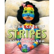 A Bad Case of Stripes, Hardcover/David Shannon