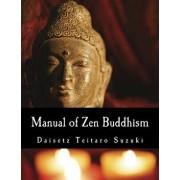 Manual of Zen Buddhism, Paperback/Daisetz Teitaro Suzuki