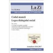 Codul muncii. Legea dialogului social Act. 15.01.2017