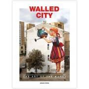 Urban Media Walled City