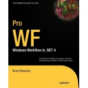 Pro WF: Windows Workflow in .NET 4