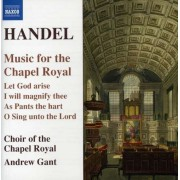 G.F. Handel - Music For the Chapel Roya (0747313293520) (1 CD)