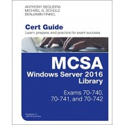 McSa Windows Server 2016 Cert Guide Library (Exams 70-740, 70-741, and 70-742), Hardcover
