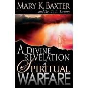 A Divine Revelation of Spiritual Warfare, Paperback