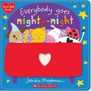 Everybody Goes Nighty-Night (Heart-Felt Books), Paperback/Sandra Magsamen