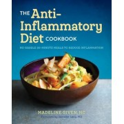 The Anti Inflammatory Diet Cookbook: No Hassle 30-Minute Recipes to Reduce Inflammation, Paperback
