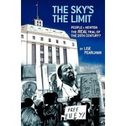 The Sky's the Limit People V. Newton, the Real Trial of the 20th Century?, Paperback/Lise Pearlman