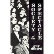 Society of the Spectacle, Paperback/Guy Debord