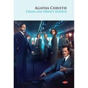 Crima din Orient Express. Carte pentru toti. Vol. 102/Agatha Christie