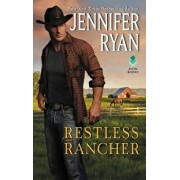 Restless Rancher: Wild Rose Ranch/Jennifer Ryan