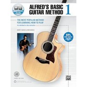 Alfred's Basic Guitar Method, Bk 1: The Most Popular Method for Learning How to Play, Book & Online Audio, Paperback/Morty Manus