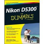 King, Julie Adair Nikon D5300 for Dummies