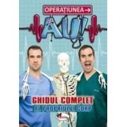 Operatiunea AU - Ghidul complet al propriului corp