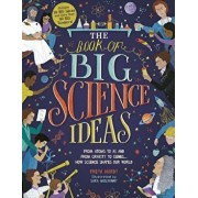 The Book of Big Science Ideas: From Atoms to AI and from Gravity to Genes... How Science Shapes Our World, Hardcover/Freya Hardy