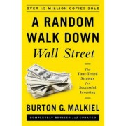 A Random Walk Down Wall Street: The Time-Tested Strategy for Successful Investing, Hardcover