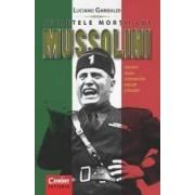 Secretele Mortii Lui Mussolini - Luciano Garibaldi