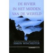 Reisverhaal De rivier in het midden van de wereld | Simon Winchester