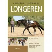 Compleet handboek longeren - Rainer Hilbt