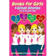 Books for Girls - 4 Great Stories for 8 to 12 Year Olds: Julia Jones' Diary, Horse Mad Girl, Diary of an Almost Cool Girl and Diary of MR Tdh, Paperback/B. Campbell