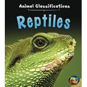Reptiles, Hardcover/Angela Royston