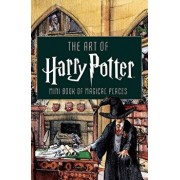 The Art of Harry Potter (Mini Book): Mini Book of Magical Places, Hardcover/Insight Editions