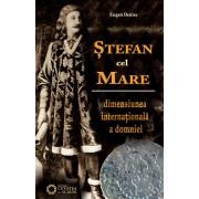 Stefan cel Mare. Dimensiunea internationala a domniei (eBook)