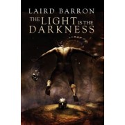The Light Is the Darkness, Paperback