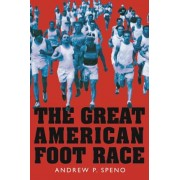 The Great American Foot Race: Ballyhoo for the Bunion Derby!, Hardcover