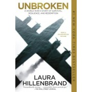 Unbroken: A World War II Story of Survival, Resilience, and Redemption, Paperback