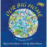 Our Big Home: An Earth Poem, Paperback
