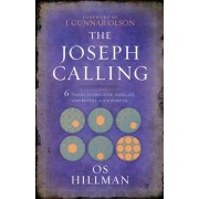 The Joseph Calling: 6 Stages to Discover, Navigate, and Fulfill Your Purpose, Paperback