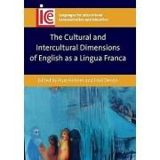 Cultural and Intercultural Dimensions of English as a Lingua par Prue Holmes