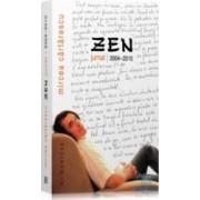Zen. jurnal 2004-2010 - Mircea Cartarescu
