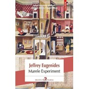 Marele experiment/Jeffrey Eugenides