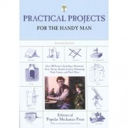 Practical Projects for the Handy Man