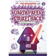 Darth Paper Strikes Back: An Origami Yoda Book, Paperback