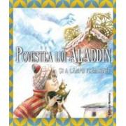 Povestea lui Aladin si a Lampii Fermecate