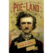 Poe-Land: The Hallowed Haunts of Edgar Allan Poe, Paperback