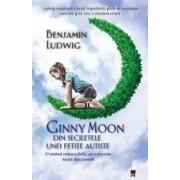Ginny Moon din secretele unei fetite autiste - Benjamin Ludwig