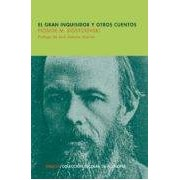 Dostoyevski Fiodor Mijailovich El Gran Inquisidor Y Otros Cuentos (escolar De Filosofia)